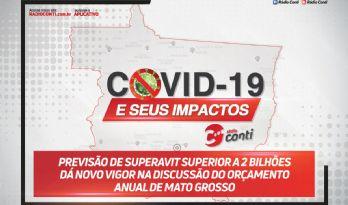 Previsão de superávit superior a 2 bilhões dá novo vigor na discussão do orçamento anual de Mato Grosso