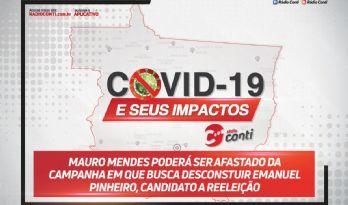 Mauro Mendes poderá ser afastado da campanha em que busca desconstuir Emanuel Pinheiro, candidato a reeleição